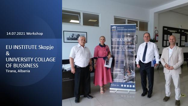 Уште една успешно реализирана соработка (работилница) помеѓу ЕУ ИНСТИТУТ Скопје и Колеџ Универзитет за Бизнис во Тирана, Албанија